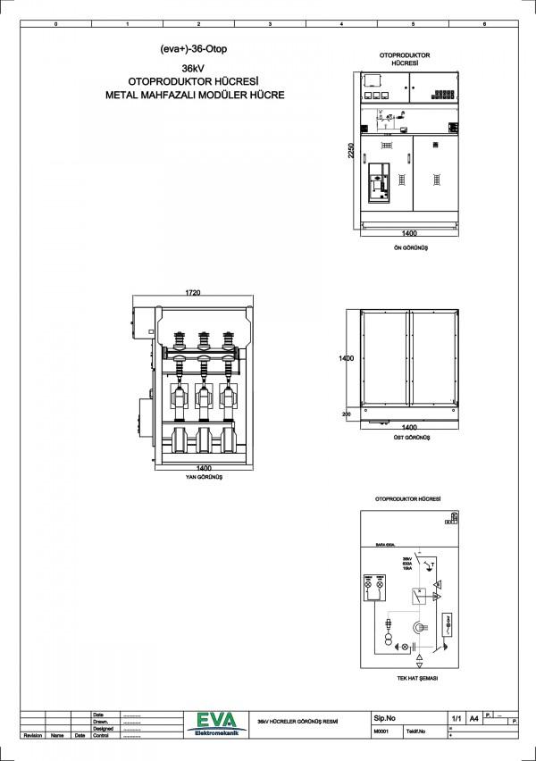 EVA+-36-OTOP Otoprodüktör Hücresi (Metal Mahfazalı Modüler Hücre)