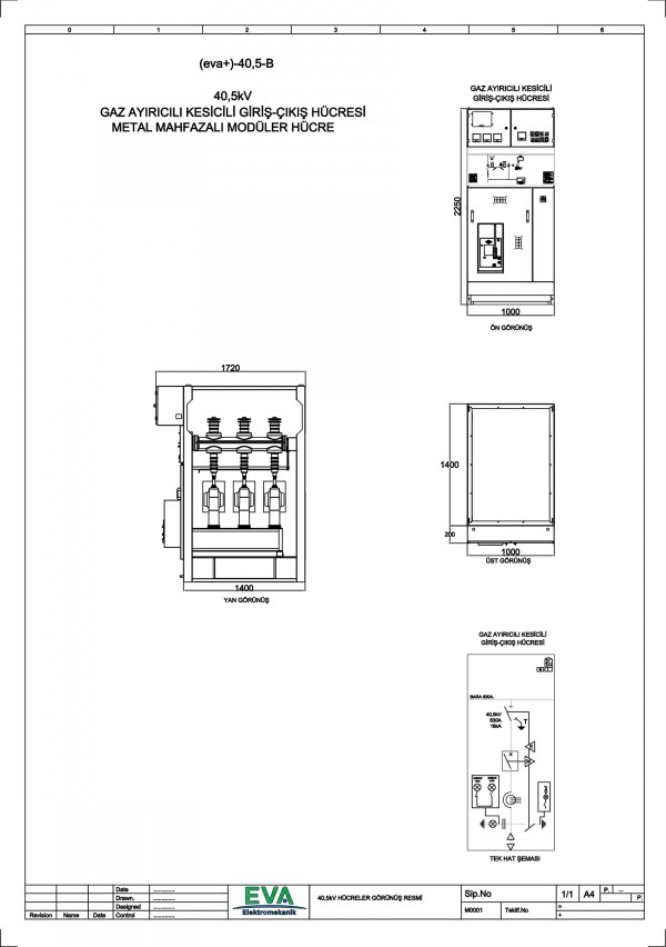 EVA+-40,5-B Gaz Ayırıcılı Kesicili Giriş Çıkış Hücresi (Metal Mahfazalı Modüler Hücre)